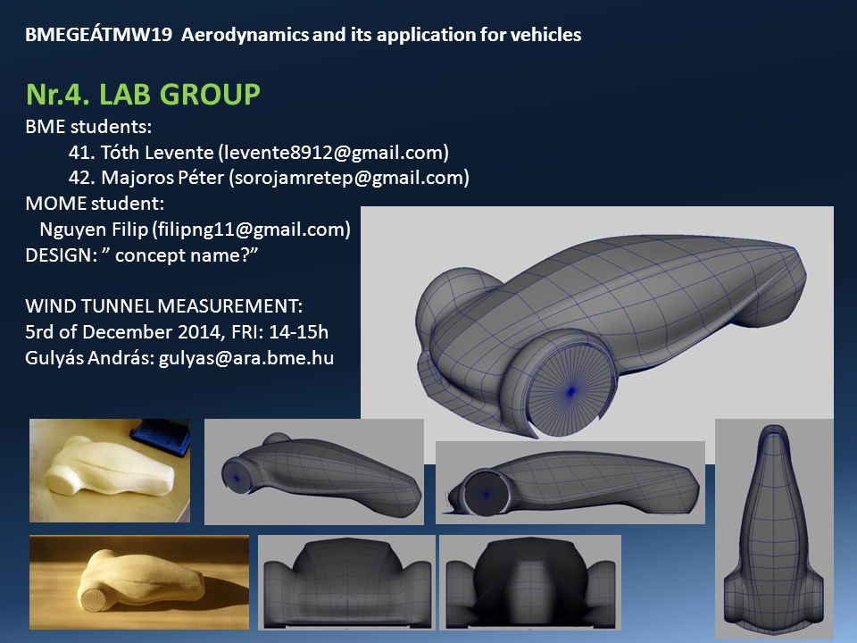 BMEGEÁTMW19 Aerodynamics and its application for vehicles Nr.4.