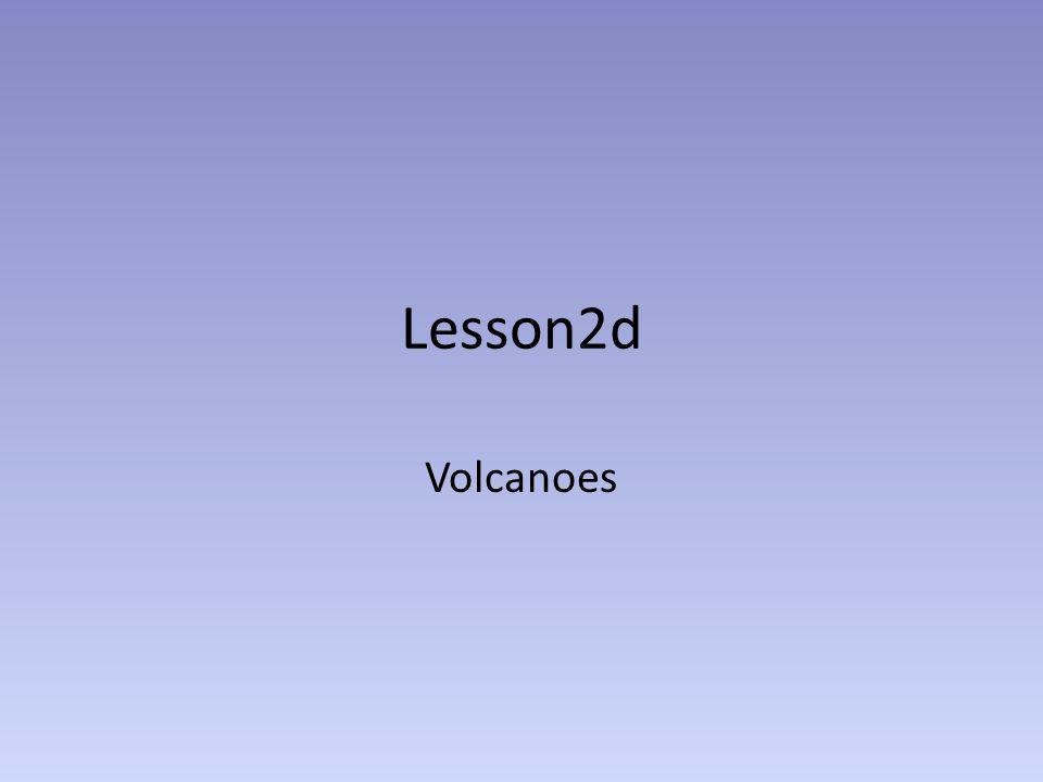 Lesson2d Volcanoes