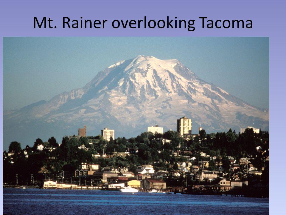 Mt. Rainer overlooking Tacoma