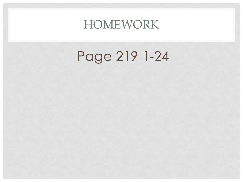 HOMEWORK Page 219 1-24