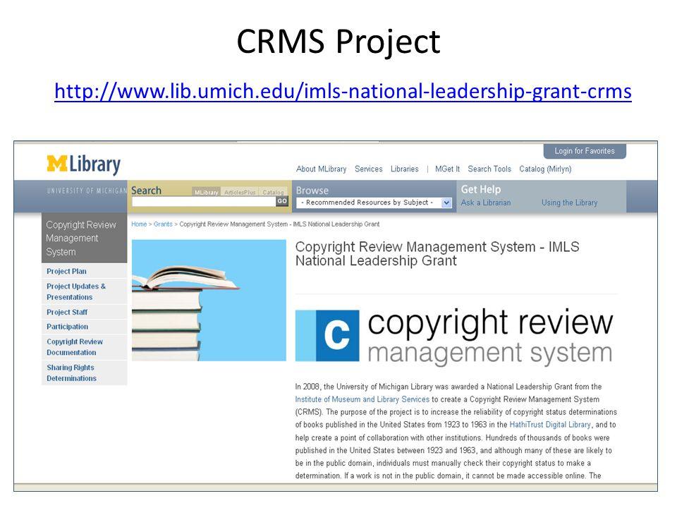 CRMS Project http://www.lib.umich.edu/imls-national-leadership-grant-crms http://www.lib.umich.edu/imls-national-leadership-grant-crms