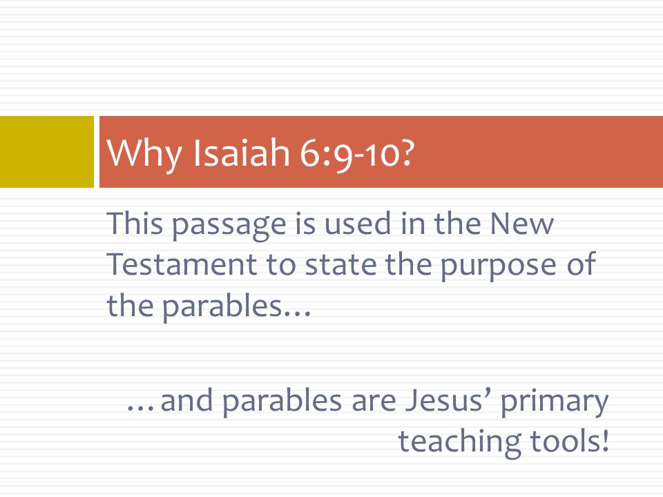 My Questions o Isaiah & Mark o Isaiah, Mark, Matthew & Romans o Isaiah, Mark & Romans  Is there value in looking only at Mark.
