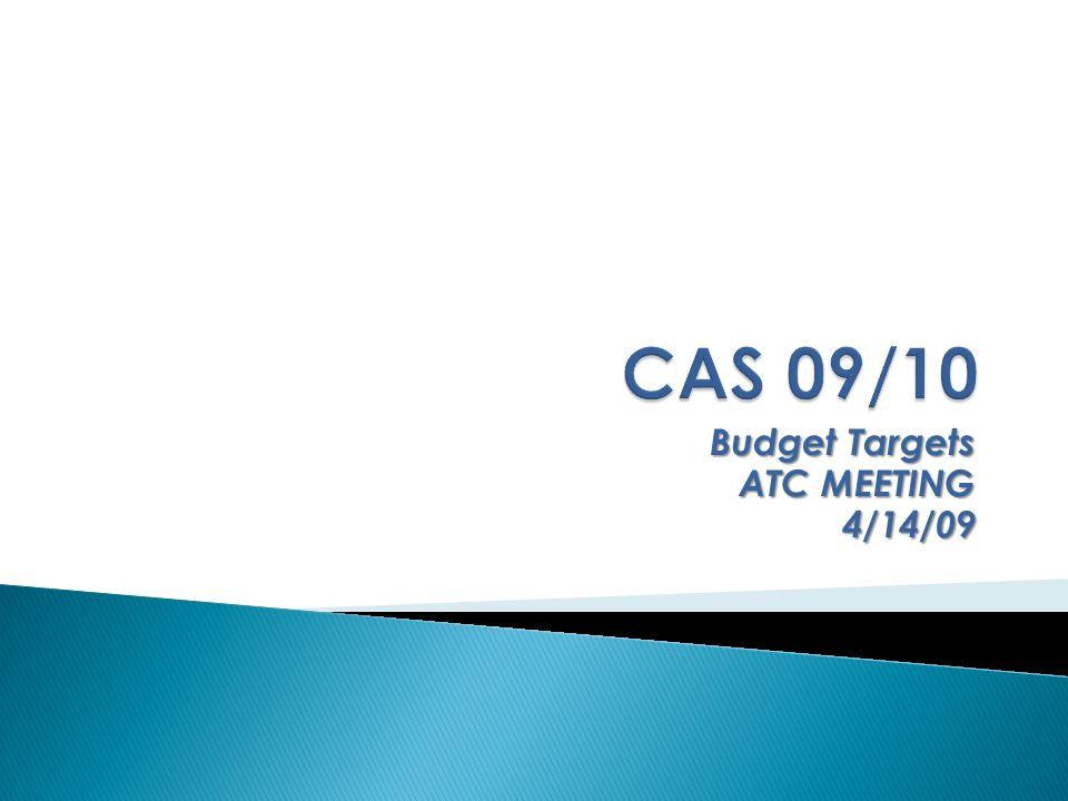 Budget Targets ATC MEETING 4/14/09