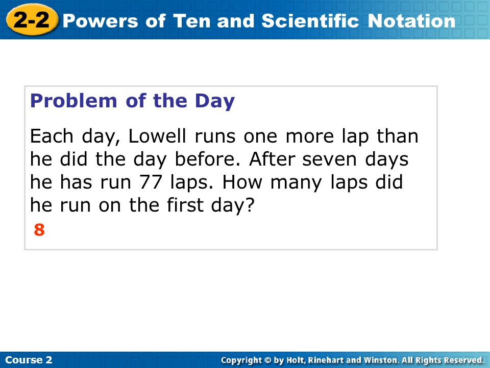 Problem of the Day Each day, Lowell runs one more lap than he did the day before.