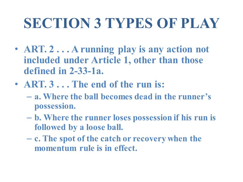 SECTION 3 TYPES OF PLAY ART