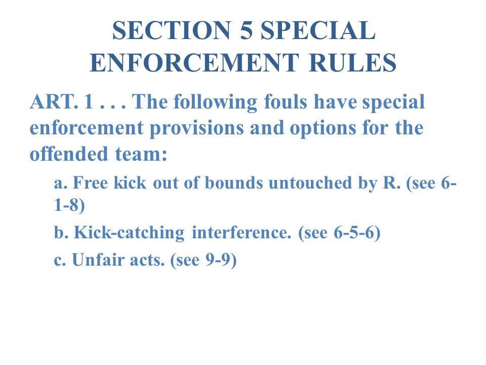 SECTION 5 SPECIAL ENFORCEMENT RULES ART