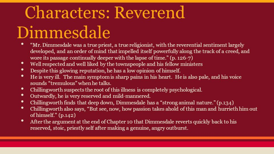Characters: Reverend Dimmesdale Mr.