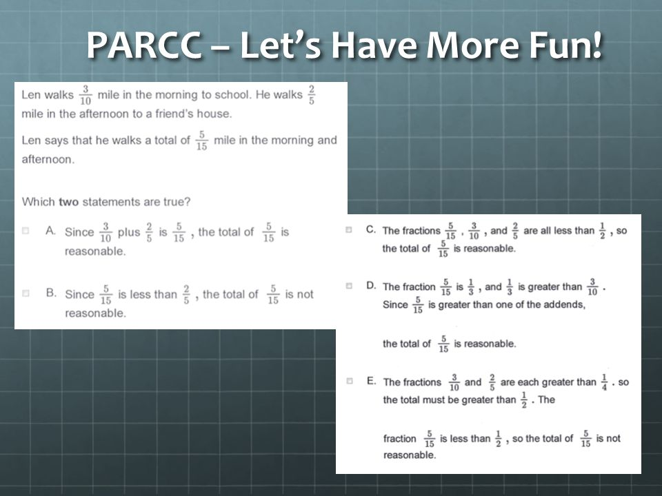 PARCC – Let's Have More Fun! PARCC – Let's Have More Fun!