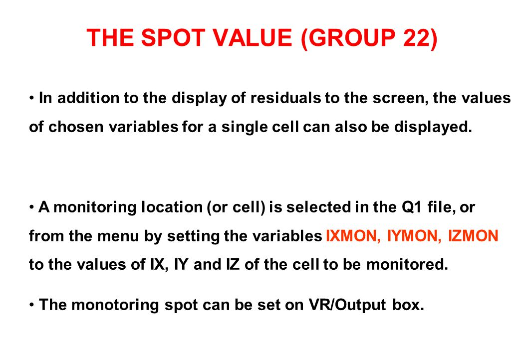 MONITORING SPOT VALUES AND RESIDUALS ON SCREEN SPOT VALUES RESIDUALS