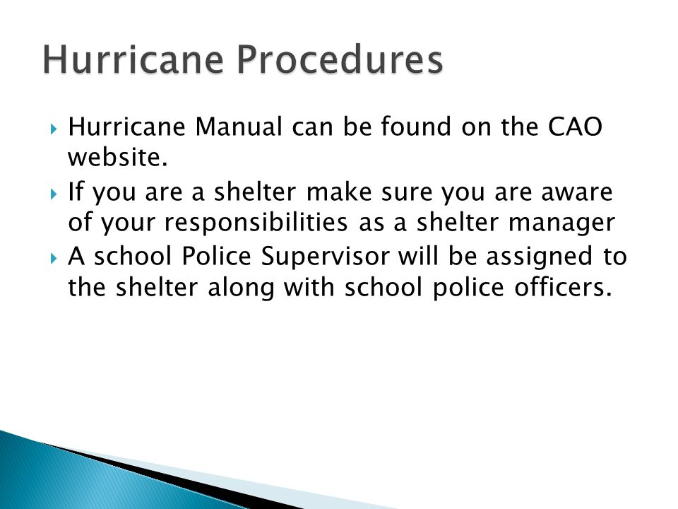  Hurricane Manual can be found on the CAO website.
