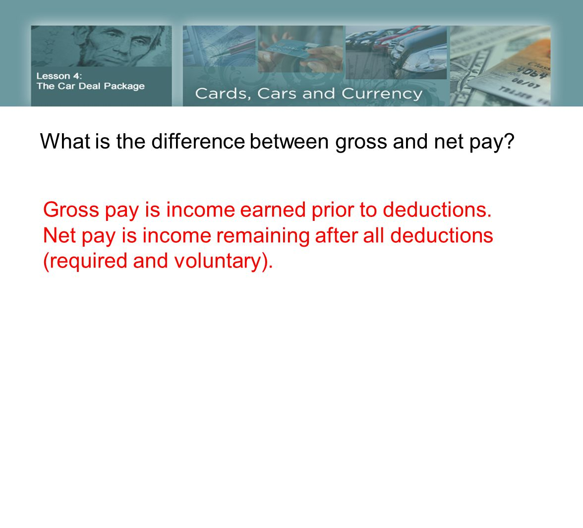 What is the difference between gross and net pay. Gross pay is income earned prior to deductions.