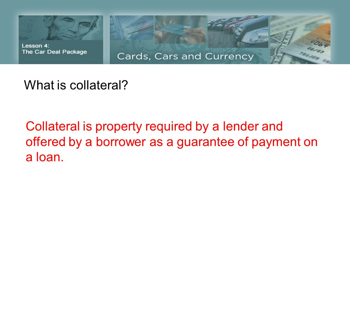 What is collateral.