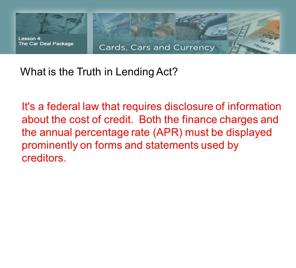 What is the Truth in Lending Act.
