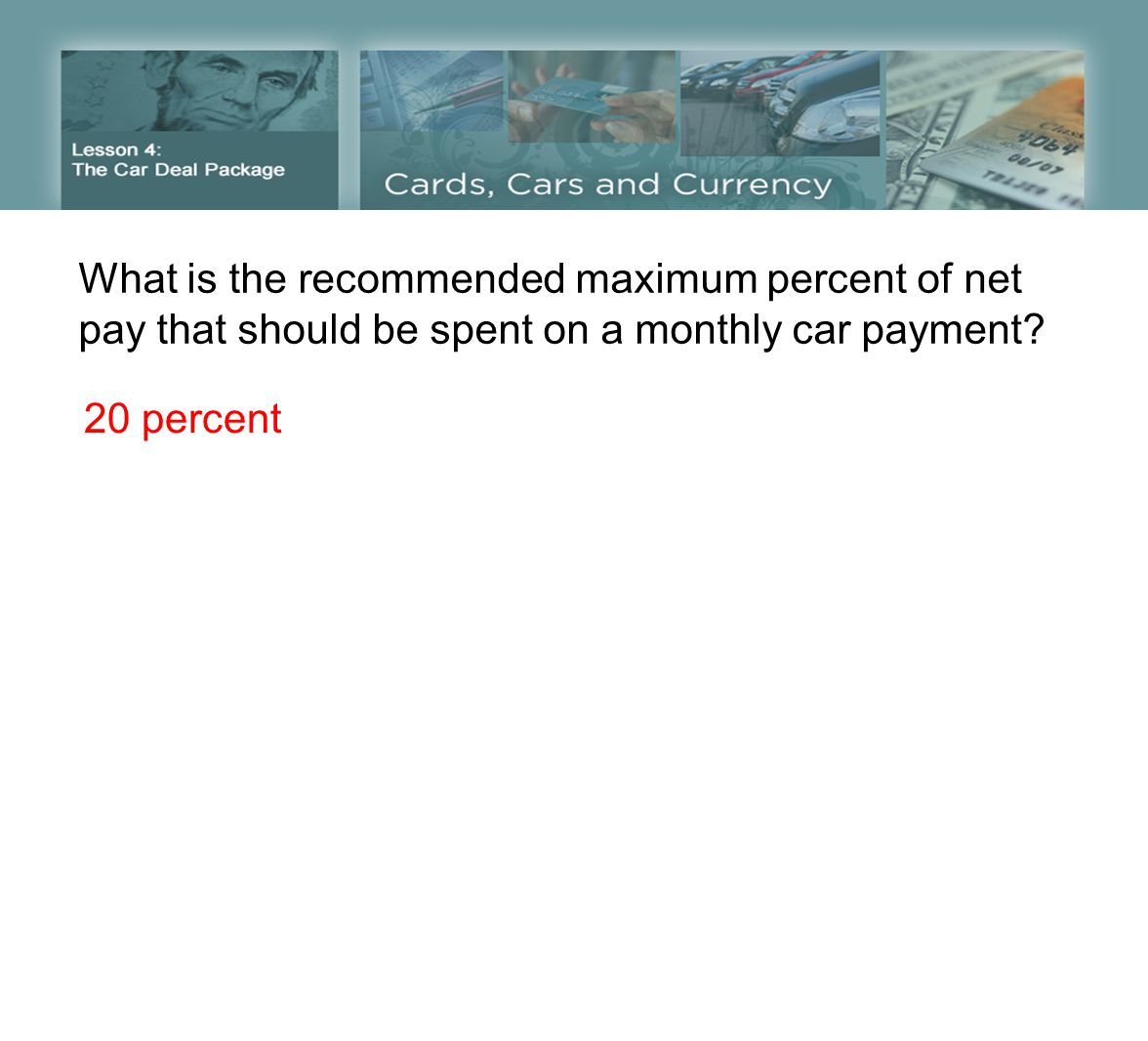 What is the recommended maximum percent of net pay that should be spent on a monthly car payment.