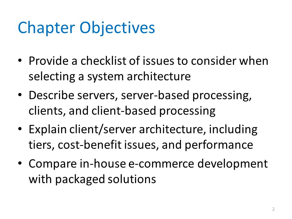 Planning the Architecture Clients – As PC technology exploded in the mid-1980s and 1990s, powerful microcomputers quickly appeared on corporate desktops – Users found that they could run their own word processing, spreadsheet, and database applications – Companies linked the stand-alone computers into networks 13