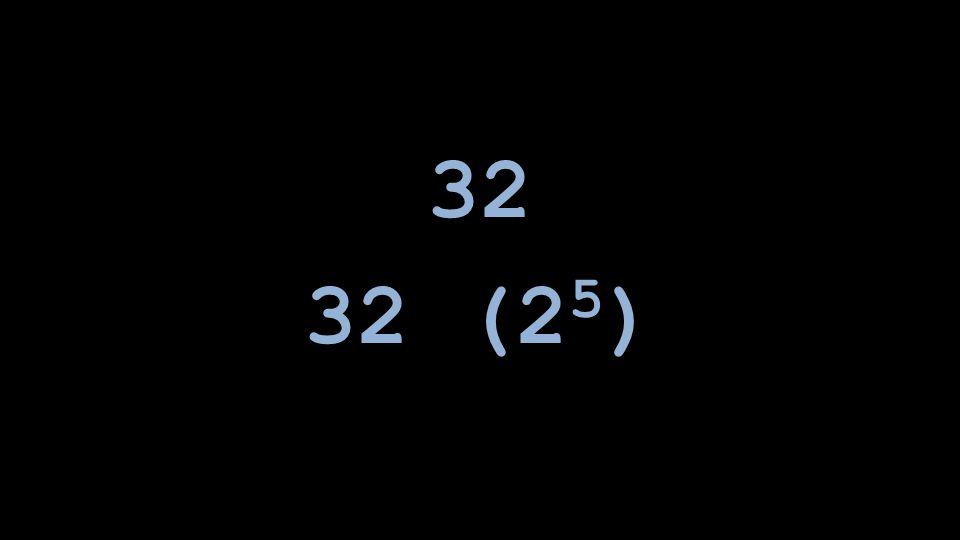 32 (2 5 )