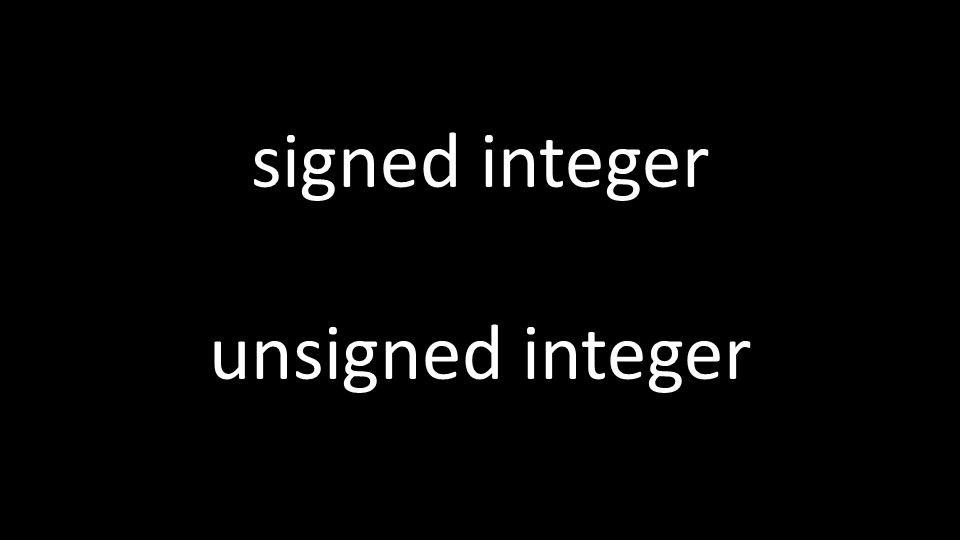 signed integer unsigned integer