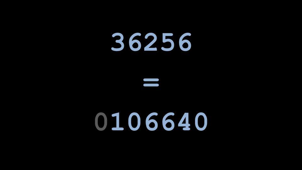 36256 = 0106640