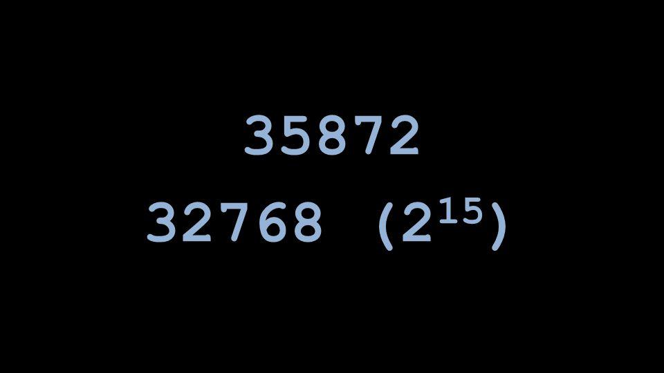 32768 (2 15 )