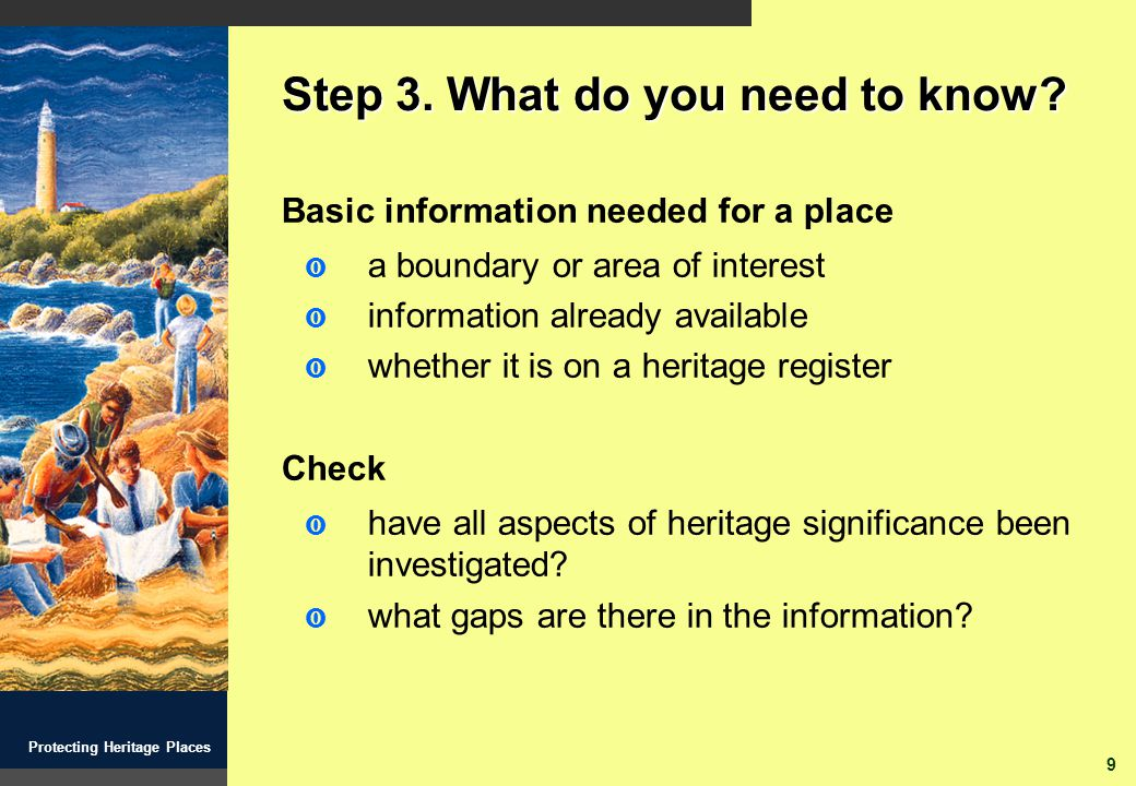 20 Protecting Heritage Places Step 8.What is your plan.