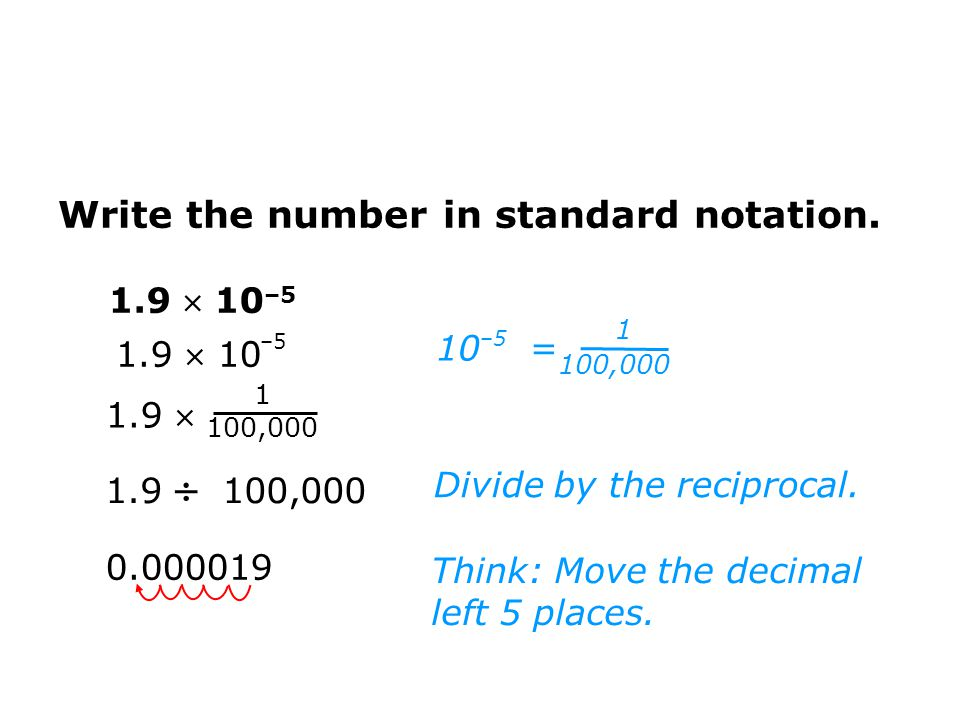 1.9  100,000 0.000019 Divide by the reciprocal.