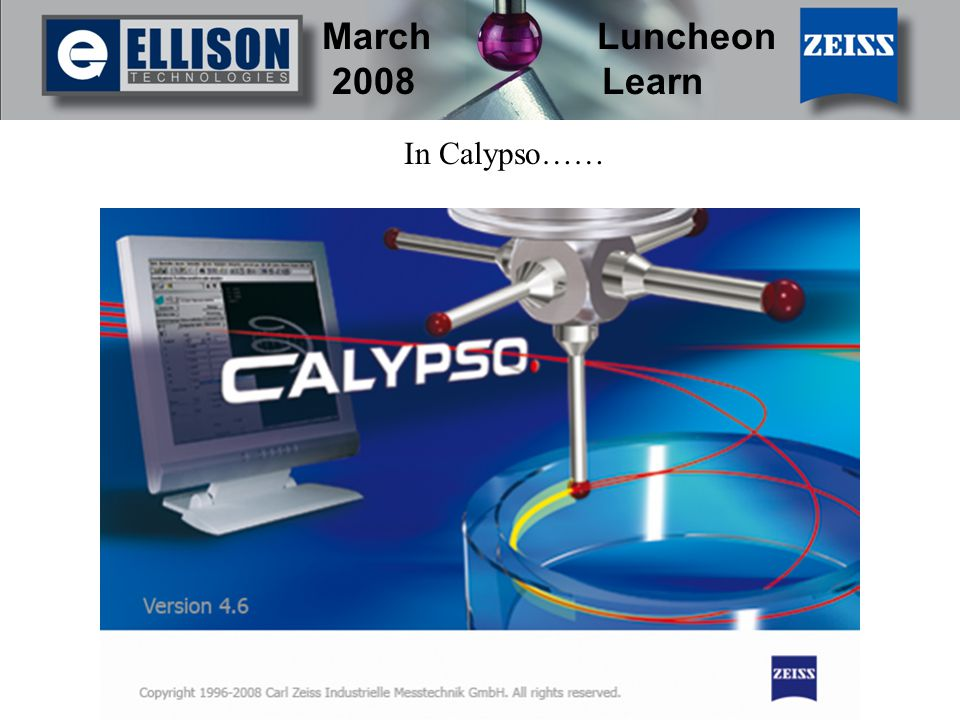 March Luncheon 2008 Learn In Calypso……