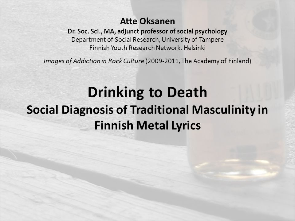 Atte Oksanen Dr. Soc. Sci., MA, adjunct professor of social psychology Department of Social Research, University of Tampere Finnish Youth Research Net