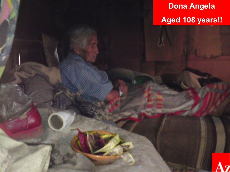 Dona Angela Aged 108 years!!