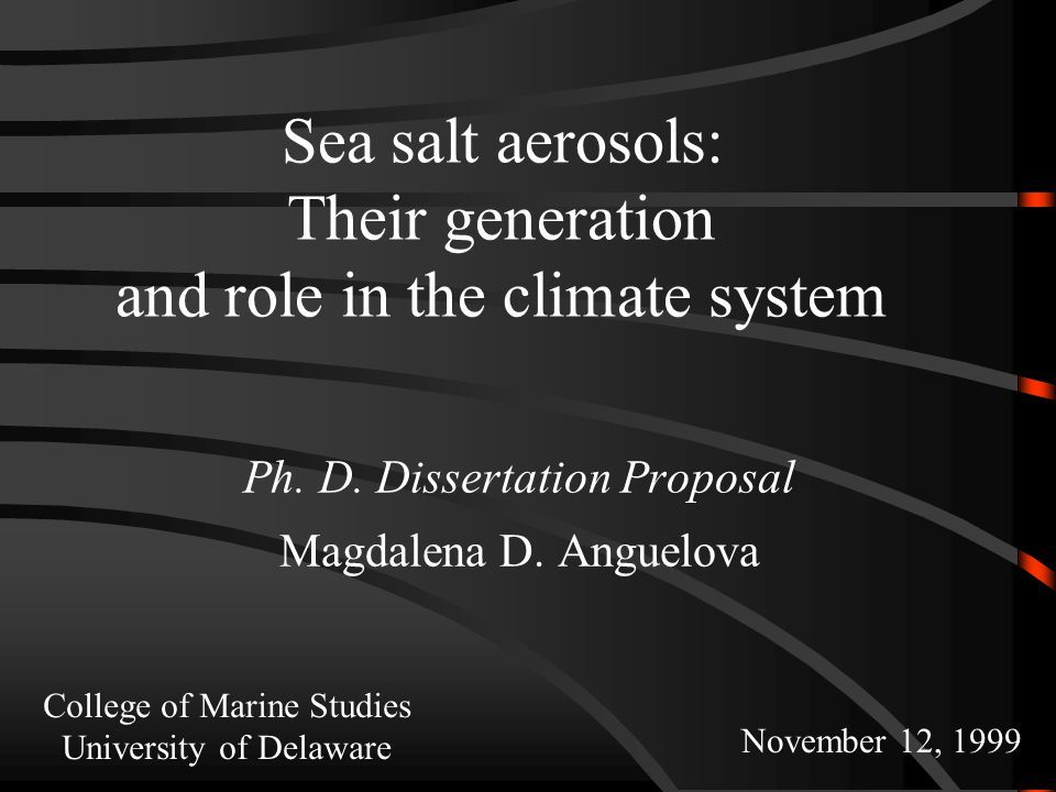 Sea salt aerosols: Their generation and role in the climate system Ph.