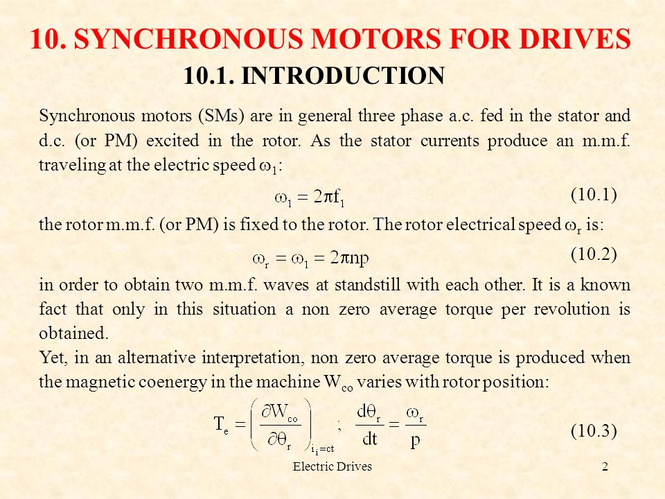 Electric Drives33 Though the core losses are related to the main flux components we may assume them to be produced by the stator flux.