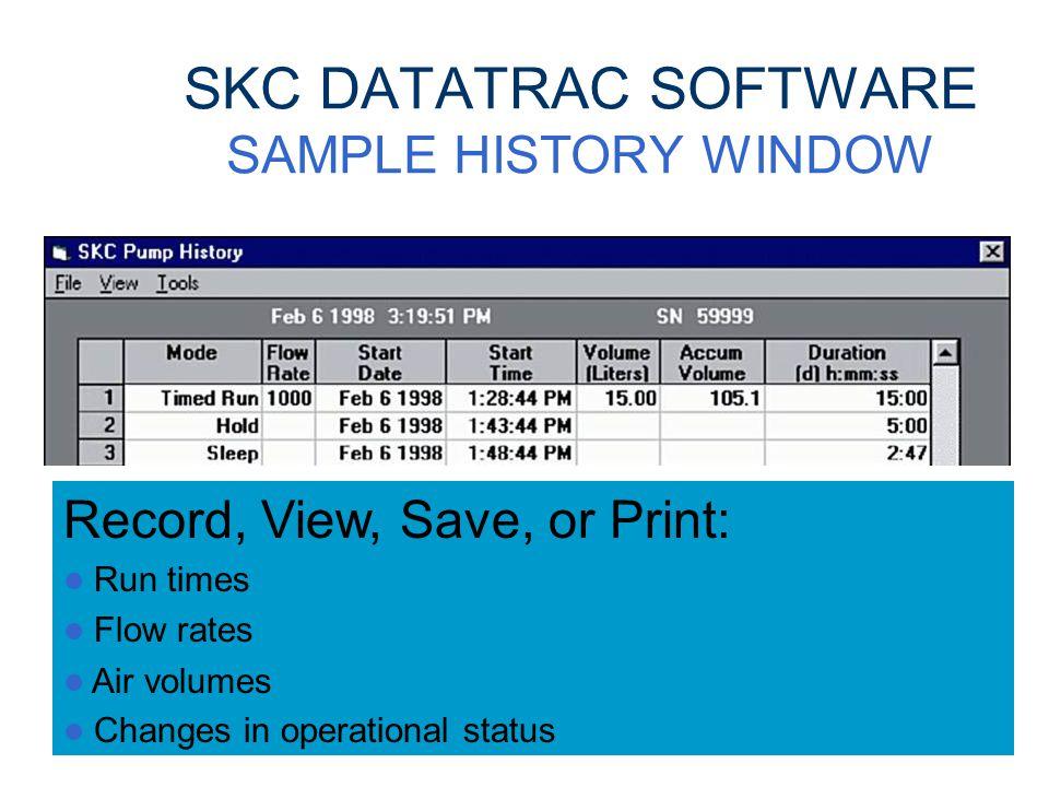 SKC DATATRAC SOFTWARE PUMP SCHEDULER WINDOW Program: Sampling intervals Start/stop date, time, and flow rates Create a sampling schedule