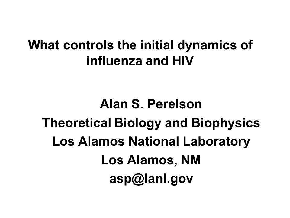 What controls the initial dynamics of influenza and HIV Alan S.
