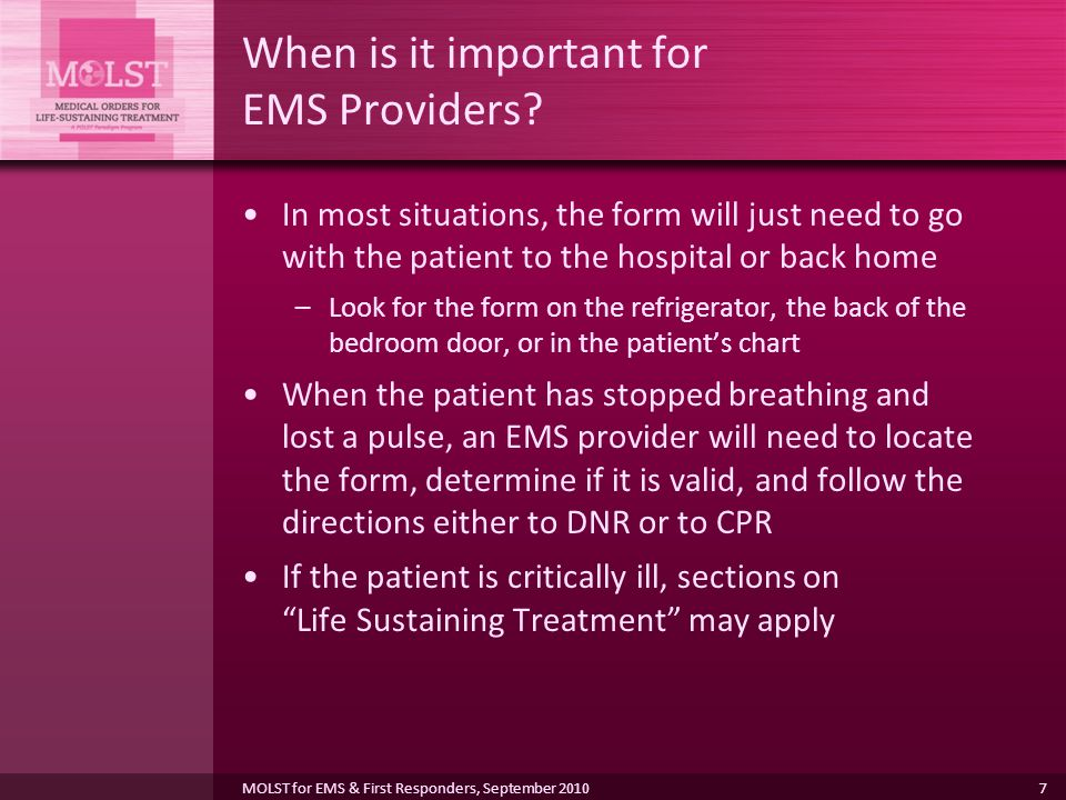 7 When is it important for EMS Providers.