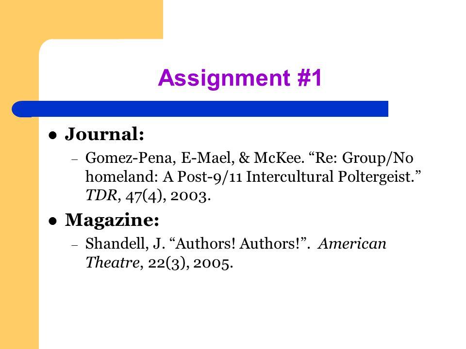 Assignment #1 Journal: – Gomez-Pena, E-Mael, & McKee.