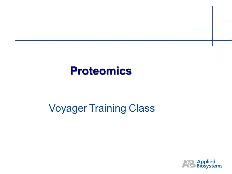 Proteomics Voyager Training Class