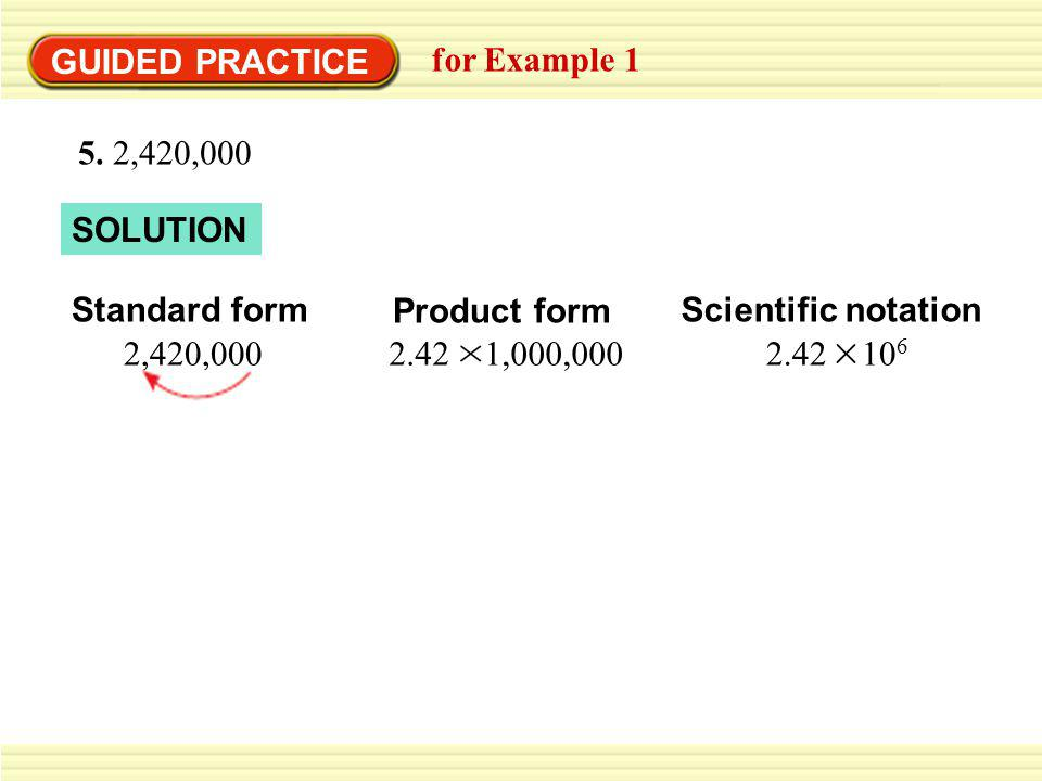 GUIDED PRACTICE for Example 1 SOLUTION Standard form 105 6.