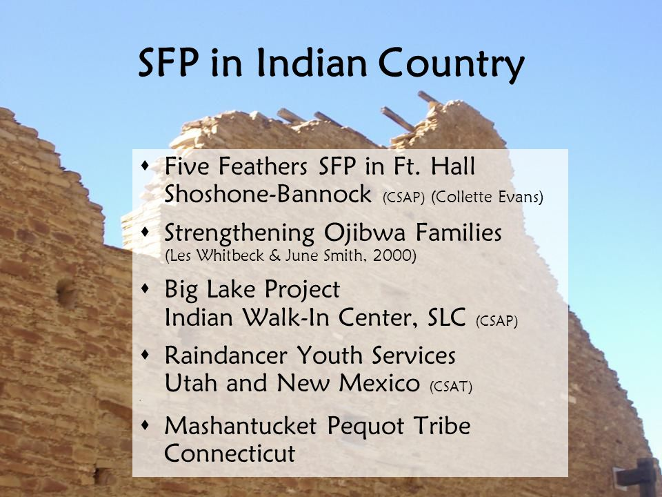 SFP in Indian Country  Five Feathers SFP in Ft.