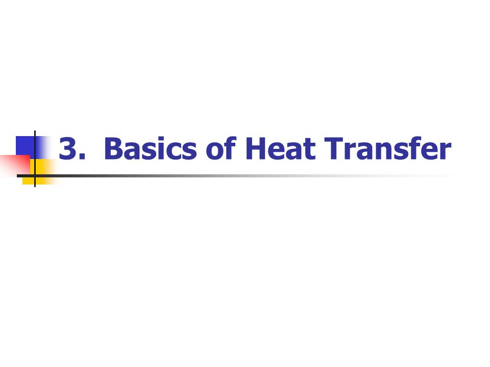 3.Basics of Heat Transfer