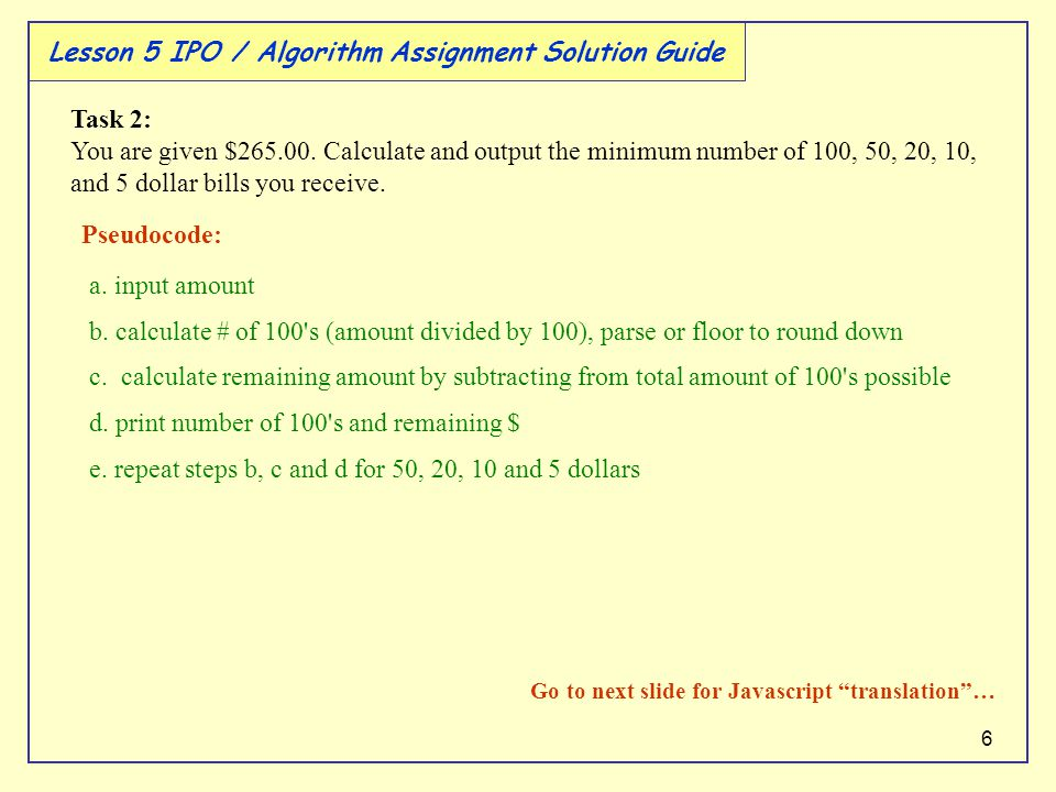 6 Lesson 5 IPO / Algorithm Assignment Solution Guide Pseudocode: a.