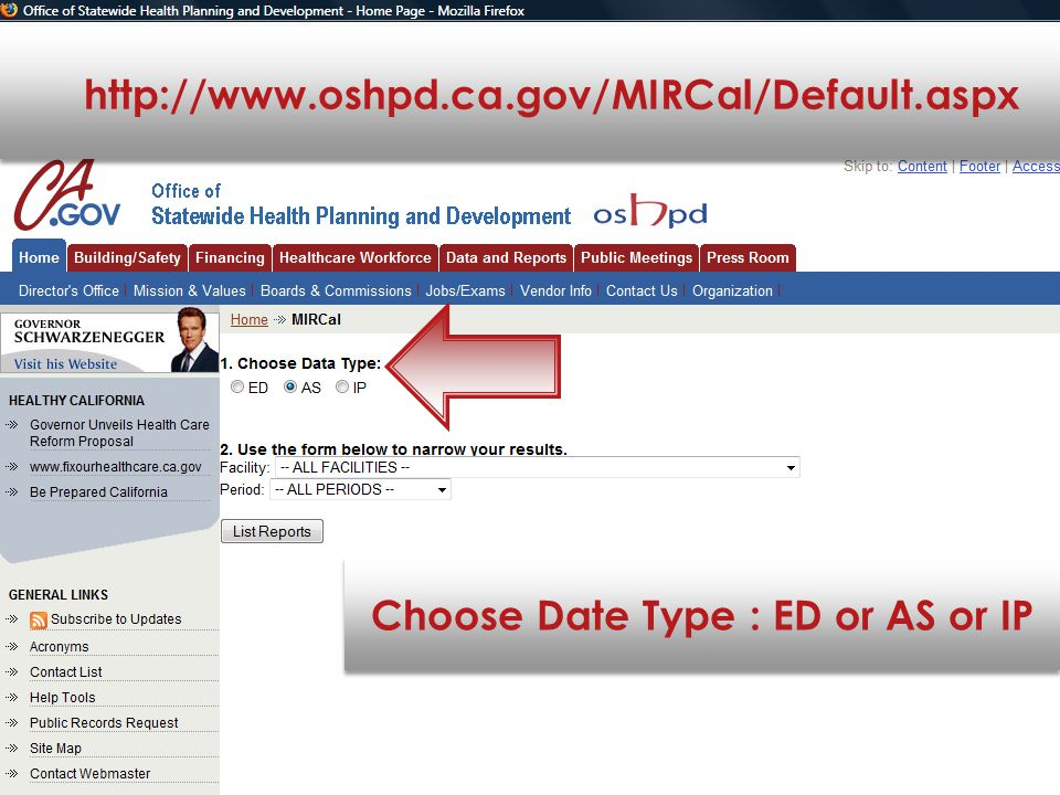http://www.oshpd.ca.gov/MIRCal/Default.aspx Choose Date Type : ED or AS or IP