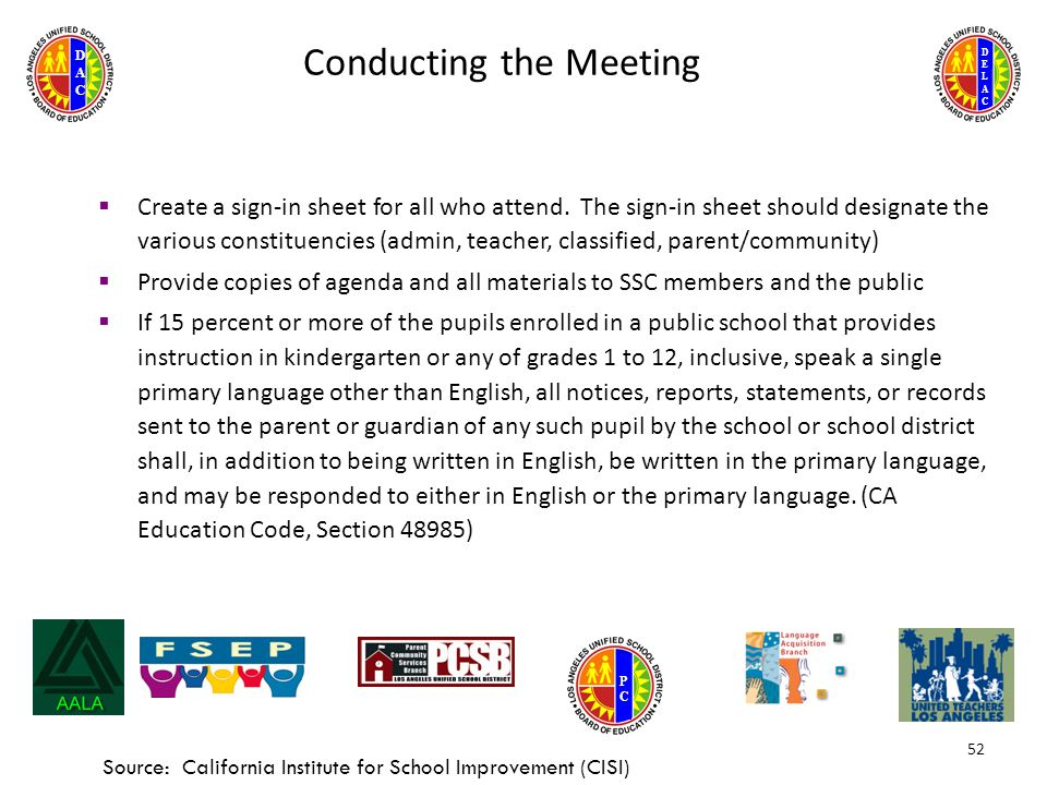 DELACDELAC DACDAC PCPC 52 Conducting the Meeting  Create a sign-in sheet for all who attend.