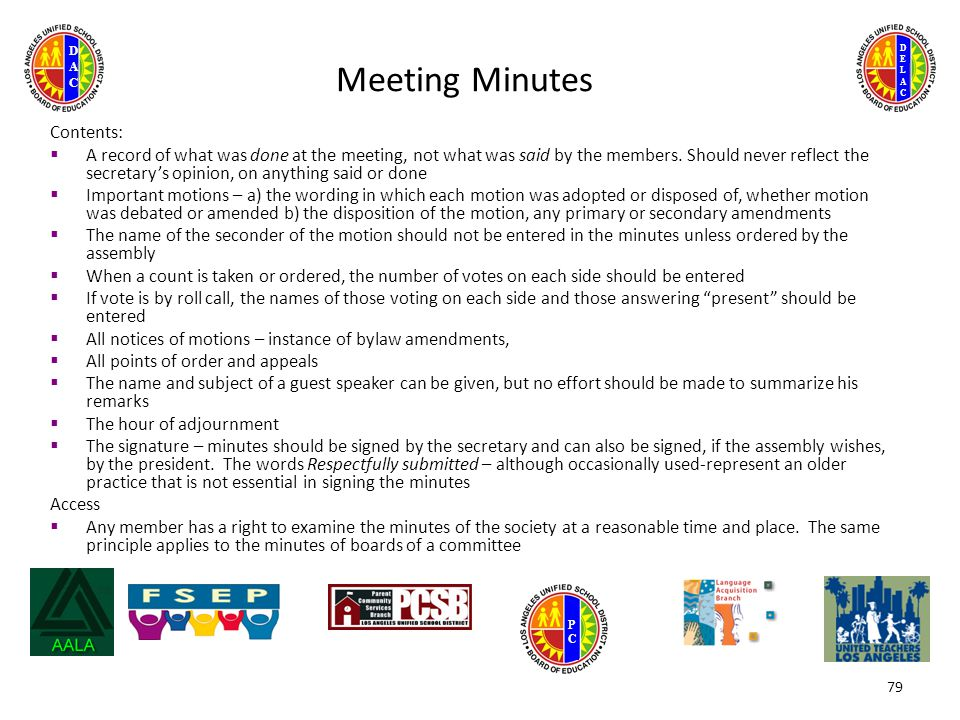 DELACDELAC DACDAC PCPC Meeting Minutes Contents:  A record of what was done at the meeting, not what was said by the members.