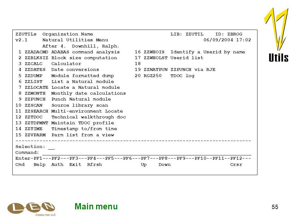 55 Main menu ZZUTILs Organization Name LIB: ZZUTIL ID: ZBROG v2.1 Natural Utilities Menu 06/09/2004 17:02 After 4.