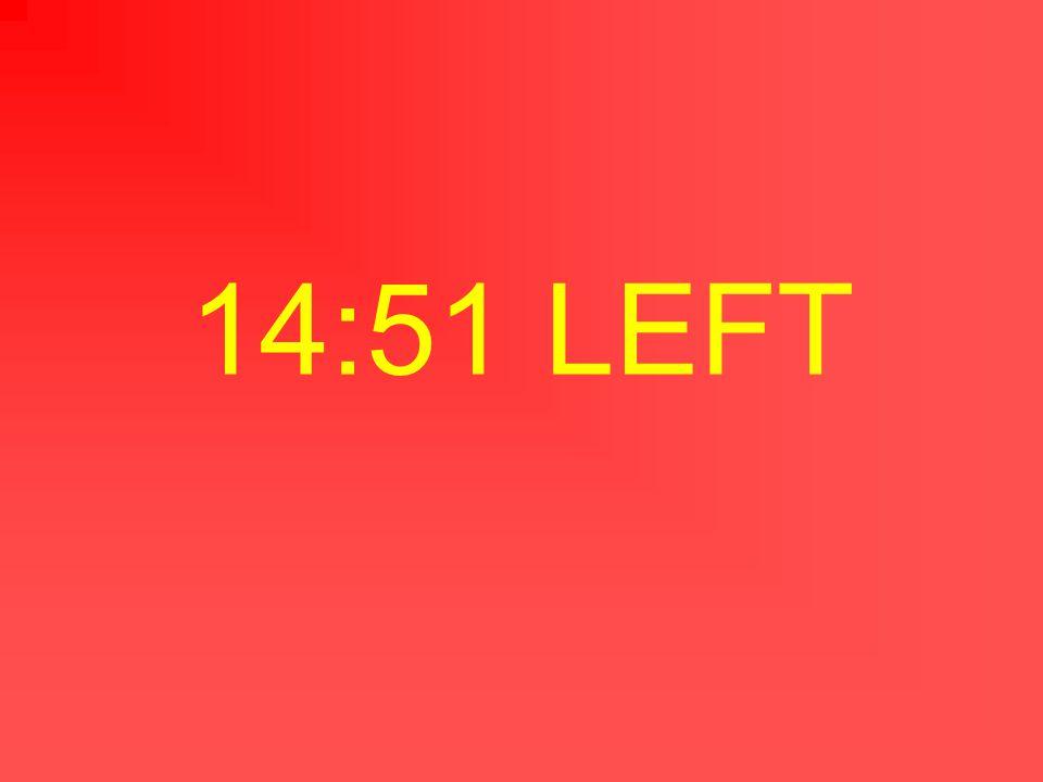 14:52 LEFT