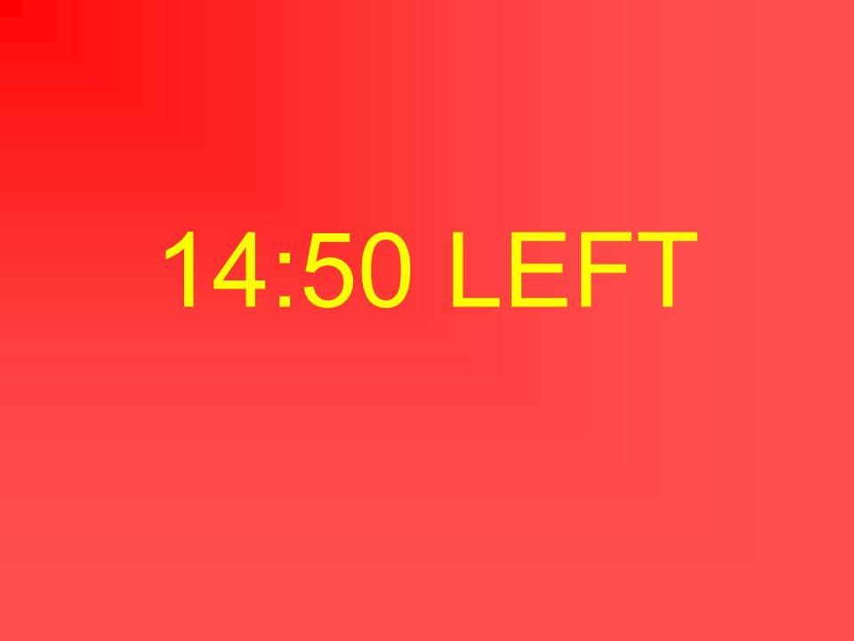 14:51 LEFT