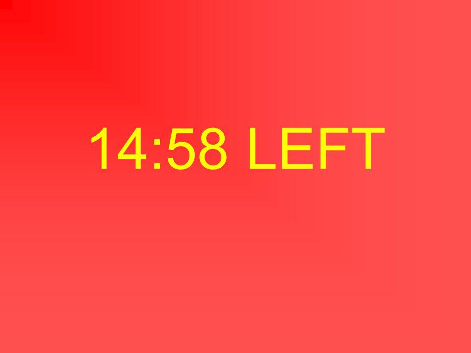 14:59 LEFT
