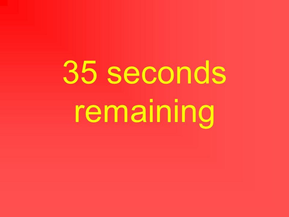 40 seconds remaining