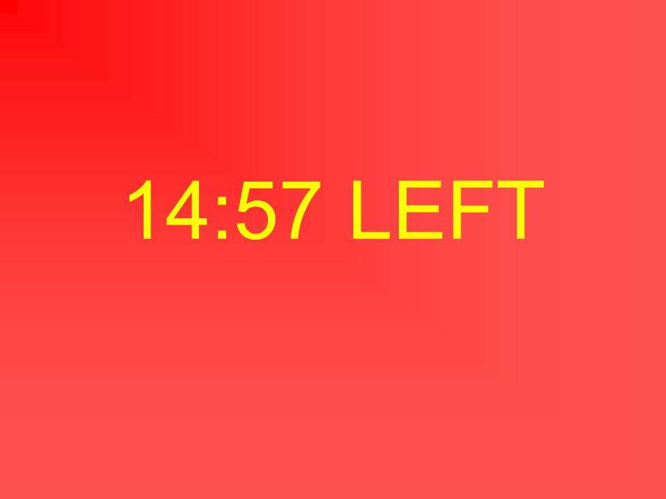 14:58 LEFT
