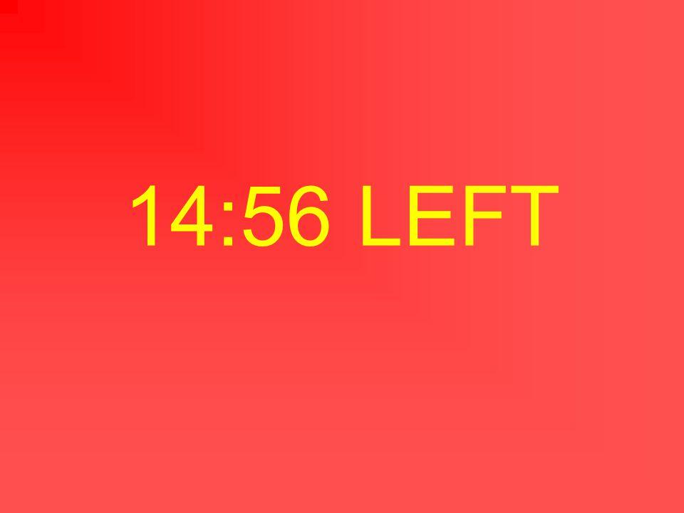 14:57 LEFT