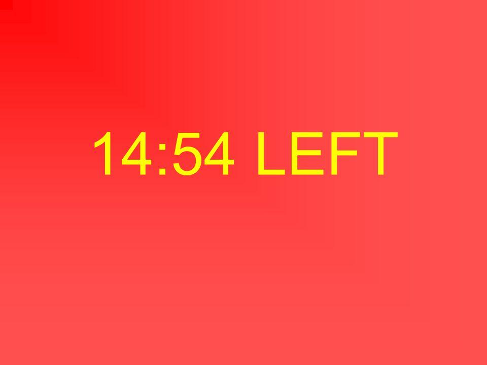 14:55 LEFT